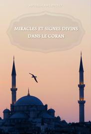 Miracles et signes divins dans le Coran