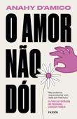 O amor não dói Book Cover