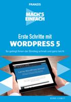 Bernd Schmitt - Mach's einfach: Erste Schritte mit WordPress 5 artwork