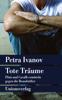 Petra Ivanov - Tote Träume Grafik