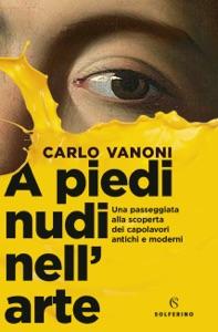A piedi nudi nell'arte da Carlo Vanoni