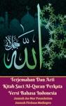 Terjemahan Dan Arti Kitab Suci Al-Quran Perkata Versi Bahasa Indonesia