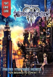 Kingdom Hearts 3 Game Guide and Walkthrough