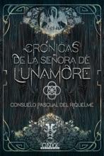 Crónicas De La Señora De Lunamore