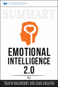 Summary of Emotional Intelligence 2.0 by Travis Bradberry & Jean Greaves Book Cover