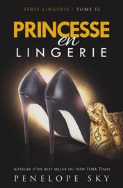 Princesse en Lingerie Par Princesse en Lingerie