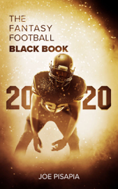 The Fantasy Football Black Book 2020