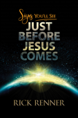 Download and Read Online Signs You'll See Just Before Jesus Comes