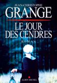Download and Read Online Le Jour des cendres