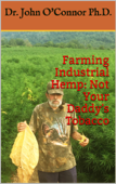 Farming Industrial Hemp Not Your Daddy's Tobacco