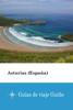 Asturias (España) - Guías de viaje Guiño - Guías de viaje Guiño