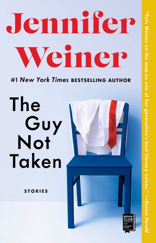 Jennifer Weiner - The Guy Not Taken