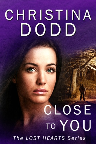 Christina Dodd - Close to You
