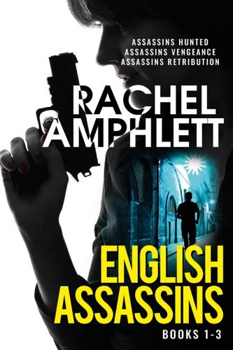 Rachel Amphlett - English Assassins books 1-3