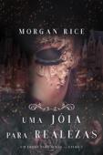 Uma Jóia Para Realezas (Um Trono para Irmãs—Livro #5) Book Cover
