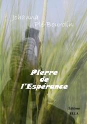 Download and Read Online Pierre de l'Espérance