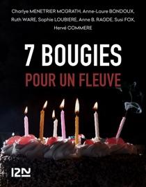 7 bougies pour un Fleuve PDF Download
