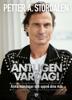 Petter A Stordalen - Äntligen vardag! bild