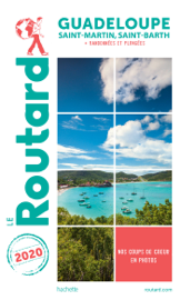Guide du Routard Guadeloupe 2020