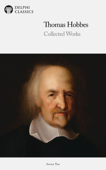 Delphi Collected Works of Thomas Hobbes