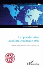 Le Cycle Des Crises Aux États-Unis Depuis 1929