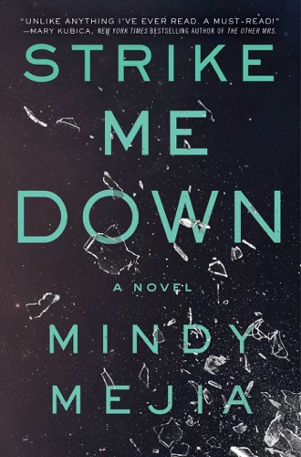 Mindy Mejia - Strike Me Down