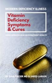 Vitamin Deficiency Symptoms Cures