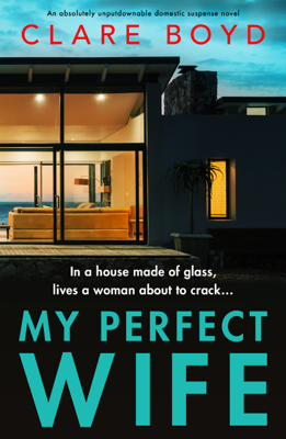 Clare Boyd - My Perfect Wife book