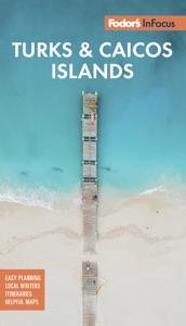 Fodor's In Focus Turks & Caicos Islands