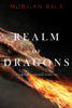 Morgan Rice - Realm of Dragons (Age of the Sorcerers—Book One)  artwork