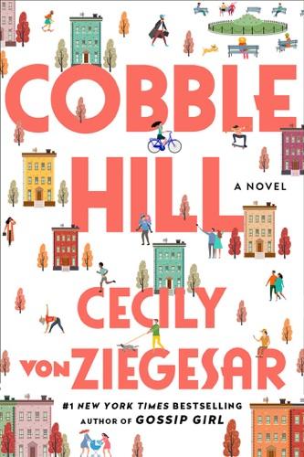 Cecily von Ziegesar - Cobble Hill
