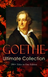 Goethe Ultimate Collection 200 Titles In One Edition
