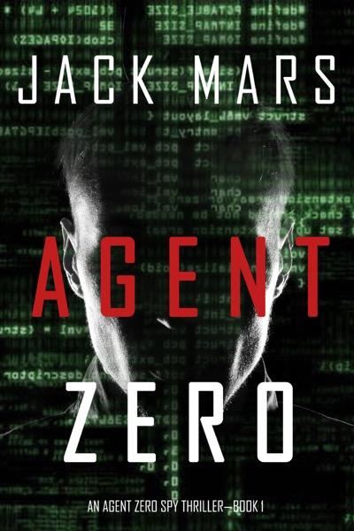 Agent Zero (An Agent Zero Spy Thriller—Book #1)