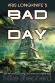 Kris Longknife's Bad Day