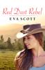 Eva Scott - Red Dust Rebel artwork