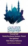 Tasawuf Sufi Untuk Kesehatan Jasmani Mental Dan Spiritual Edisi Bahasa Indonesia