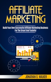 Download and Read Online Affiliate Marketing