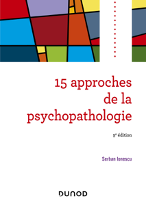 15 approches de la psychopathologie - 5e éd. La couverture du livre martien
