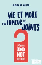 Vie et mort d'un fumeur de joints