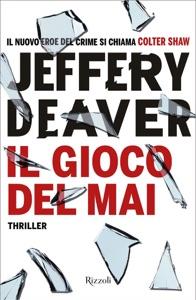 Il gioco del mai da Jeffery Deaver