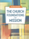 The Church: Foundations and Mission