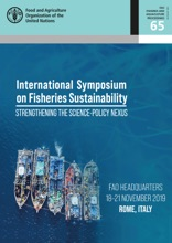 Proceedings Of The International Symposium On Fisheries Sustainability: Strengthening The Science-Policy Nexus: FAO Headquarters, 18–21 November 2019, Rome, Italy