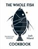Josh Niland - The Whole Fish Cookbook artwork