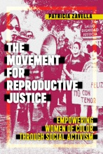 Movement For Reproductive Justice, The