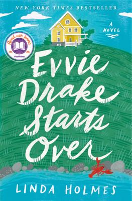 Linda Holmes - Evvie Drake Starts Over book