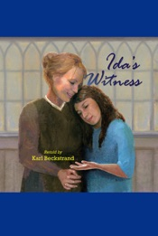 Ida's Witness: The True Story of an Immigrant Girl