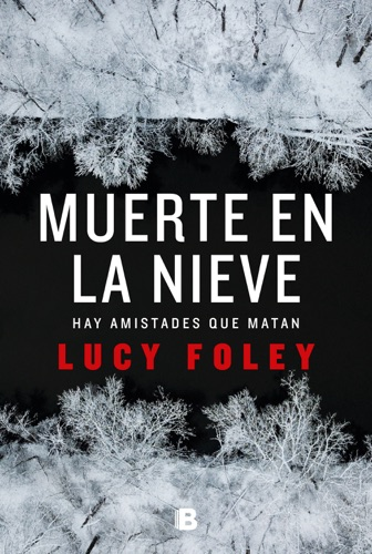 Lucy Foley - Muerte en la nieve