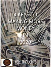 4 Keys To Making More Money In 2020