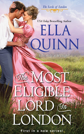 The Most Eligible Lord in London - Ella Quinn