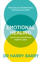 Dr Harry Barry - Emotional Healing artwork